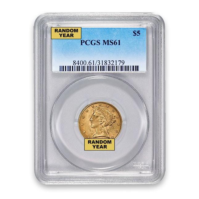 $5 Liberty Gold Half Eagle PCGS MS61 (Random)
