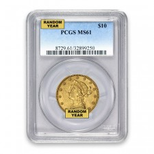 $10 Liberty Gold Eagle PCGS MS61 (Random)